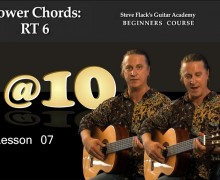 Lesson 07 – Chords RT6 – Steven Flack