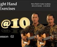 Guitar Lesson 02 – Right Hand Exercises – Steven Flack