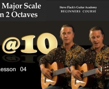 Lesson 04 – G-major Scale in 2 Octaves – Steven Flack